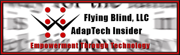 Flying Blind, LLC E-News Header. Includes Flying Blind, LLC Logo, Company Name, and Tagline, Empowerment Through Technology, all placed on a closeup of blurred black text within a newspaper that appears to be shooting toward you.