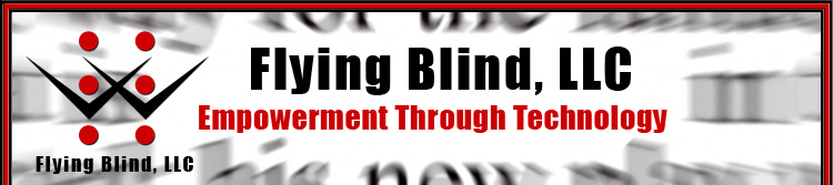 Flying Blind, LLC Header. The background consists of blurred black text taken from an extreme close-up of a newspaper. The Flying Blind, LLC Logo and name are present on the far left hand side of the header. The company name is centered within the header with the Flying Blind, LLC tagline underneath it which reads, Empowerment Through Technology.
